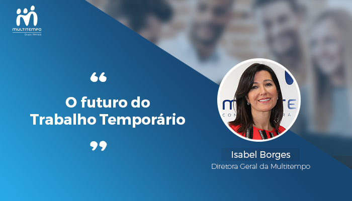 O futuro do trabalho temporario_Isabel Borges_Multitempo.png
