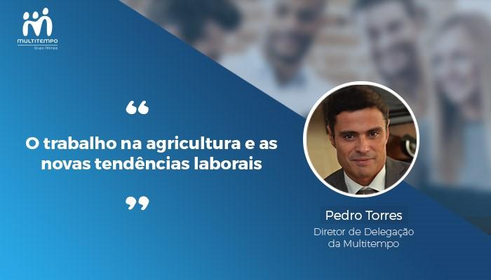 O trabalho na agricultura e as novas tendências laborais- Multitempo