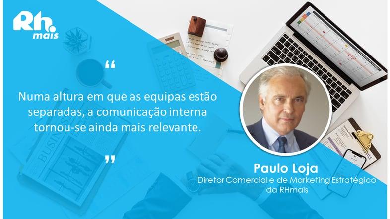 Paulo Loja, Diretor Comercial e de Marketing Estratégico da RHmais