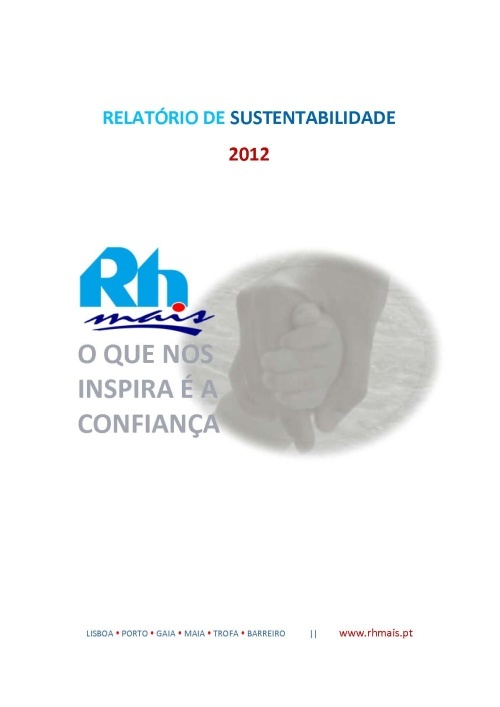 Consulte aqui o Relatório de Sustentabilidade 2012