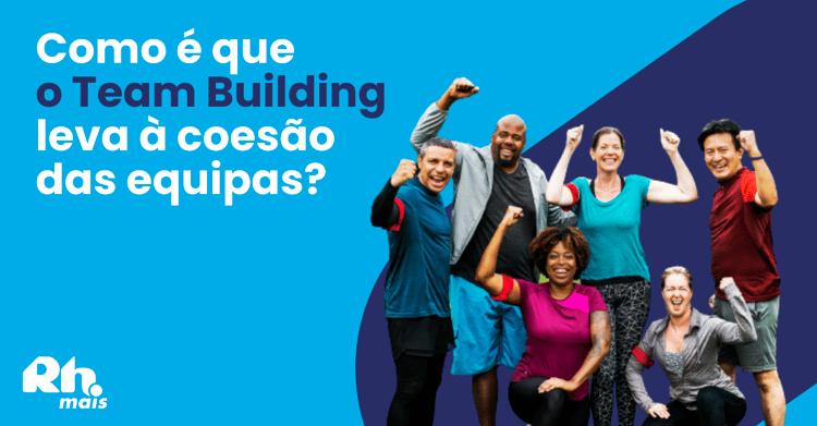 capa blogpost teambuilding coesao