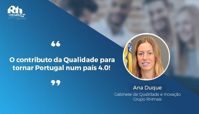 O contributo da qualidade para tornar Portugal num pais 4_0 Ana Duque RHmais.jpg