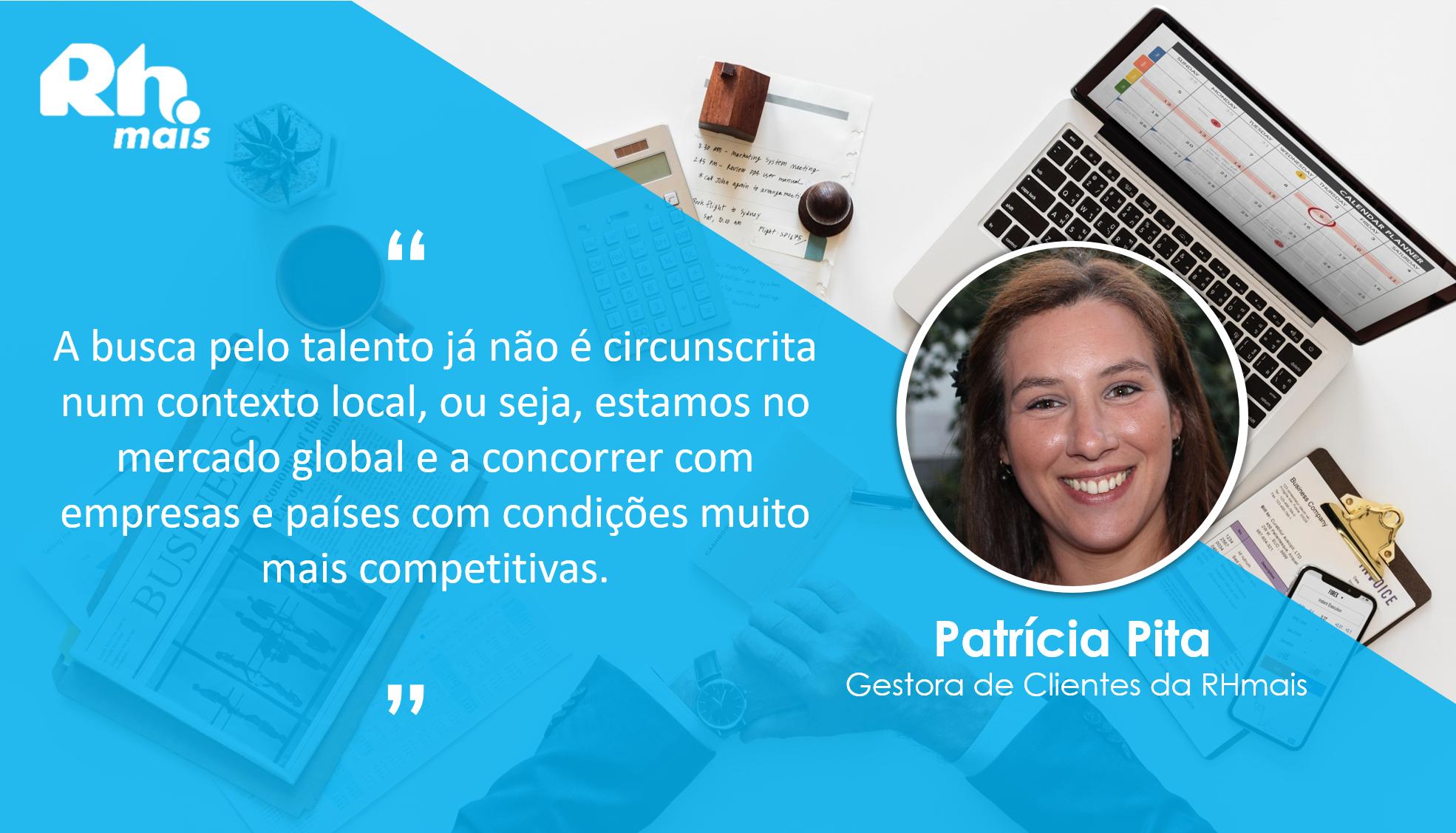 Patrícia Pita, Gestora de Recursos Humanos da RHmais