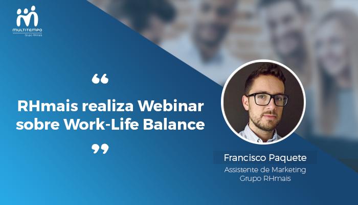 RHmais realiza Webinar sobre Work-Life Balance