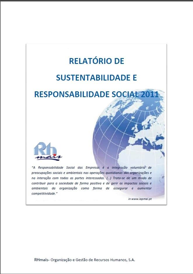Consulte aqui o Relatório de Sustentabilidade e Responsabilidade Social 2011