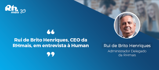 Rui-de-Brito-Henriques,-CEO-da-RHmais,-em-entrevista-à-Human