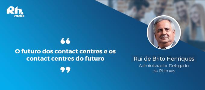 o futuro dos contact centres e os contact centres do futuro